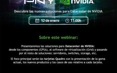 Próximo webinar PNY Nvidia soluciones de Datacenter